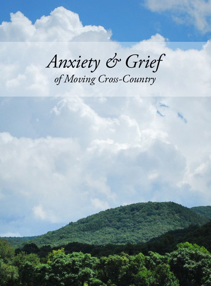 The Anxiety & Grief of Moving Cross-Country
