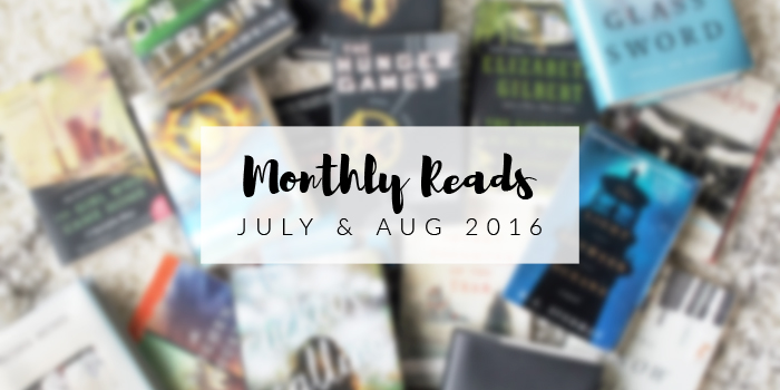 Monthly Reads: July & Aug 2016 | Em Busy Living
